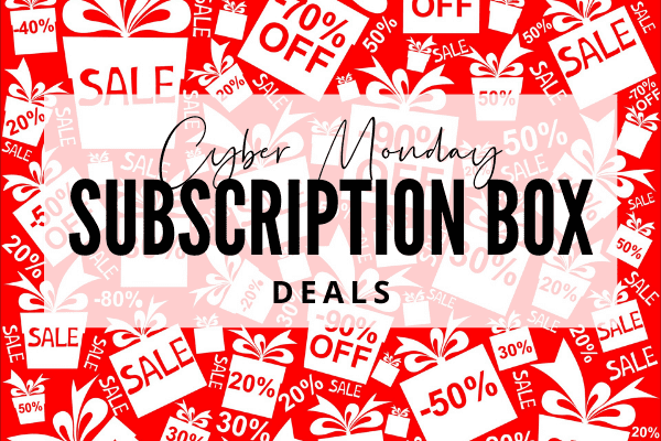 A Year Of Boxes Cyber Monday Subscription Box Deals 2020 A Year Of Boxes
